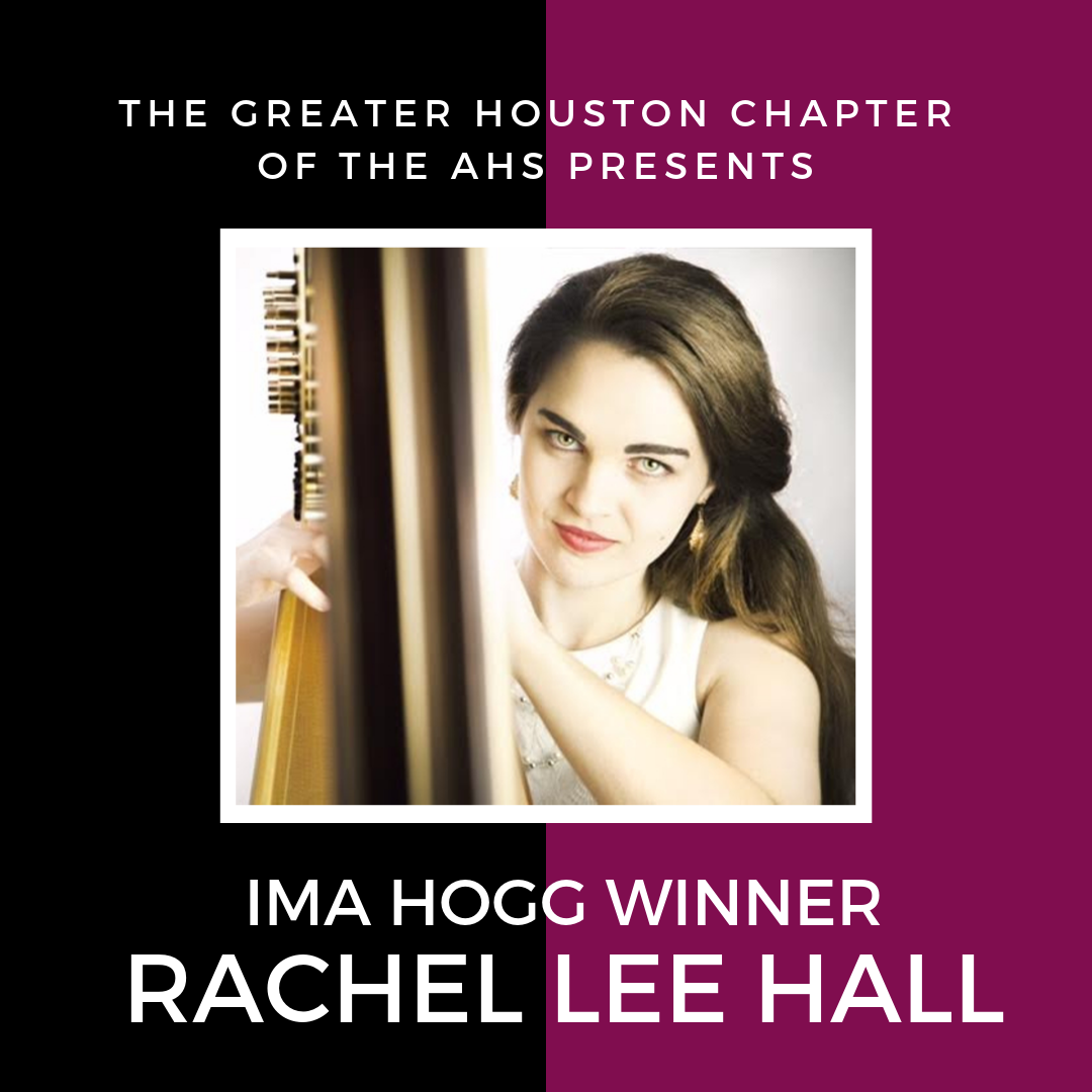 Rachel Lee Hall, Ima Hogg Winner, Recital